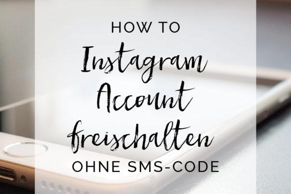 How To Instagram Account freischalten | www.youdid-design.de