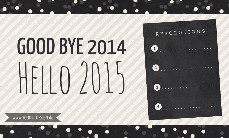 Neujahrsvorsätze 2015 | www.youdid-design.de
