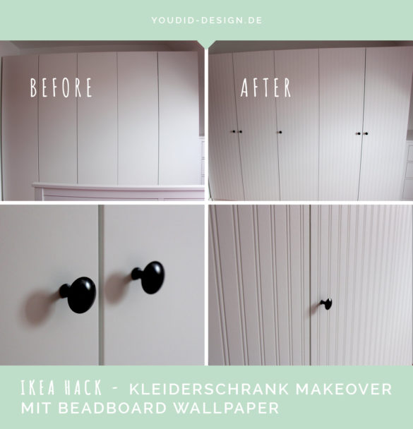 Before After IKEA Hack – PAX Wardrobe Makeover with Beadboard Wallpaper | www.youdid-design.de
