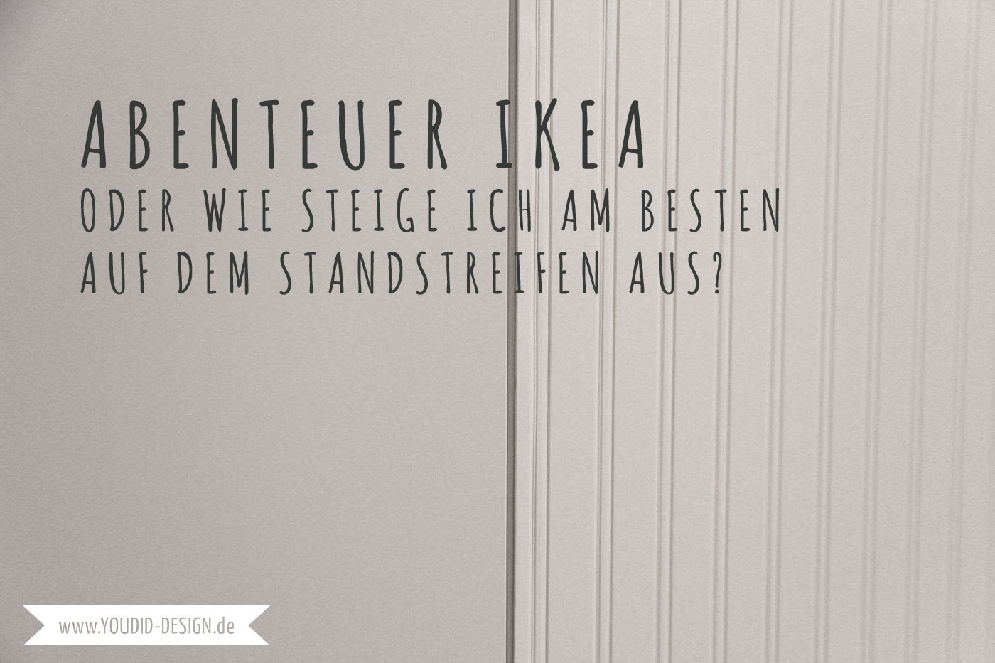 Abenteuer Ikea Oder Wie Steige Ich Am Besten Auf Dem Standstreifen Aus