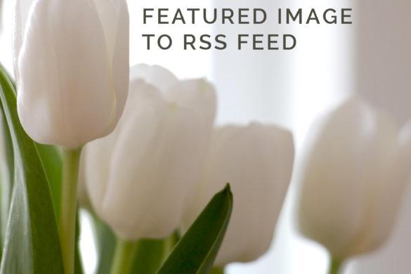 Beitragsbild als Vorschau in Bloglovin nutzen | Featured Image to RSS Feed | www.youdid-design.de
