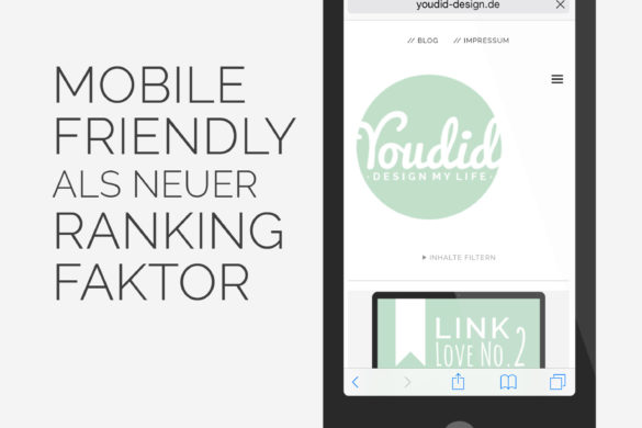 Google Update Mobile Friendly als neuer Ranking Faktor | www.youdid-design.de