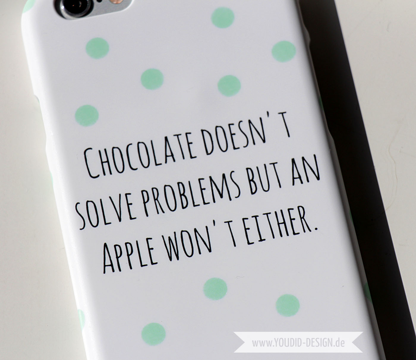 Chocolate doesnt solve problems but an apple wont either | www.youdid-design.de