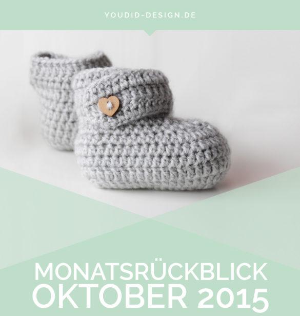 Monatsrückblick Oktober | www.youdid-design.de