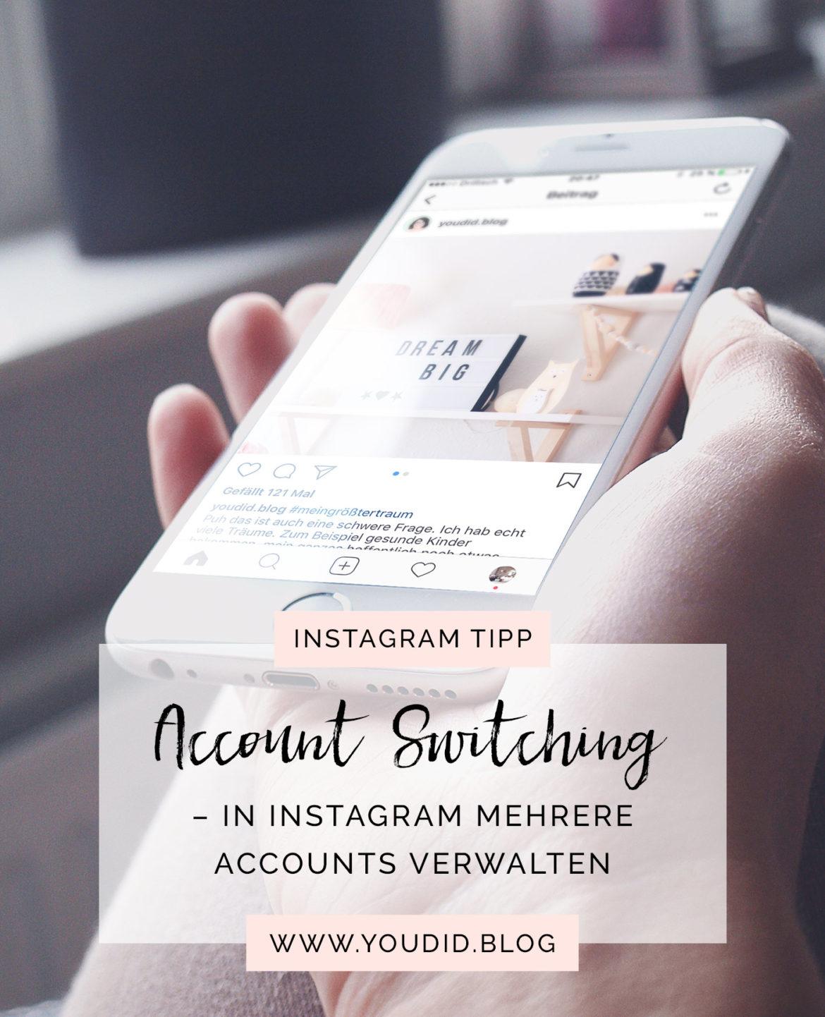 Tutorial Account switching mehrere Accounts in Instagram verwalten | www.youdid-design.de