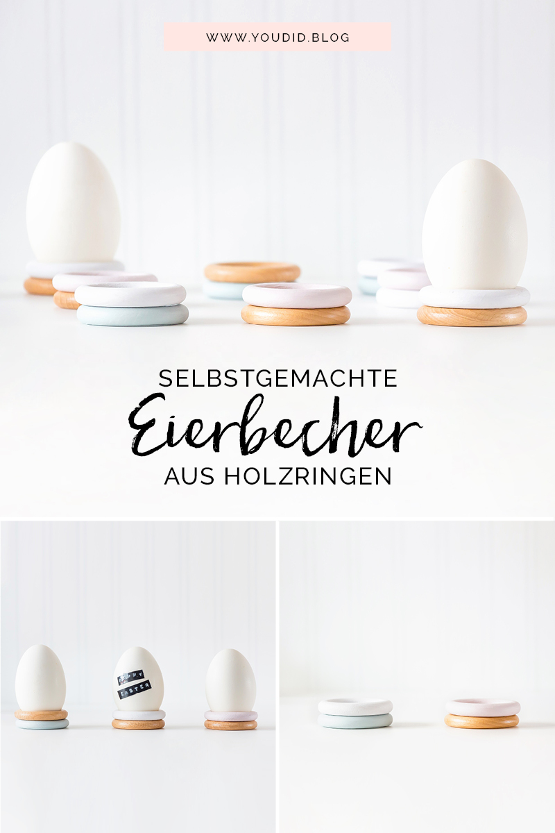 selbstgemachte Eierbecher aus Holz Gardinenringen Pastellfarben Upcycling DIY Eggcups in Pastels Ostereier bemalen Ostertischdeko | https://youdid.blog