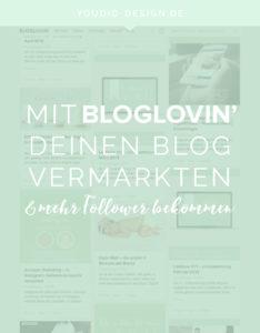 HowTo mit Bloglovin deinen Blog promoten und mehr Follower bekommen | www.youdid-design.de
