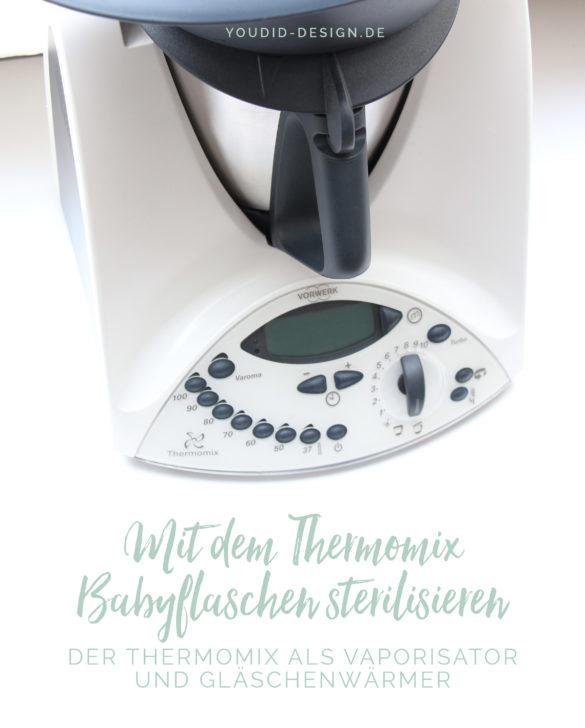 Mit dem Thermomix Babyflaschen reinigen und Babynahrung warm machen | www.youdid-design.de