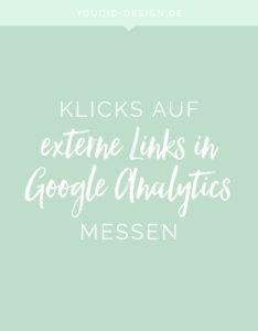 Klicks auf externe Links mit Google Analytics messen Tutorial | www.youdid-design.de