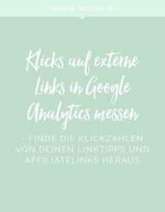 Klicks auf externe Links mit Google Analytics messen Tutorial Klickzahlen von Affiliatelinks | www.youdid-design.de