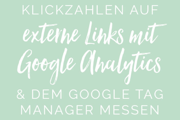 Klicks auf externe Links mit dem Google Tag Manager und Google Analytics messen Tutorial | www.youdid-design.de