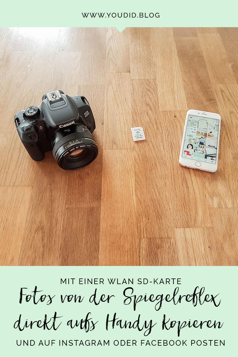Bilder von deiner Kamera direkt aufs Handy kopieren und auf Instagram posten mit einer WIFI WLAN SD-Karte | https://youdid.blog