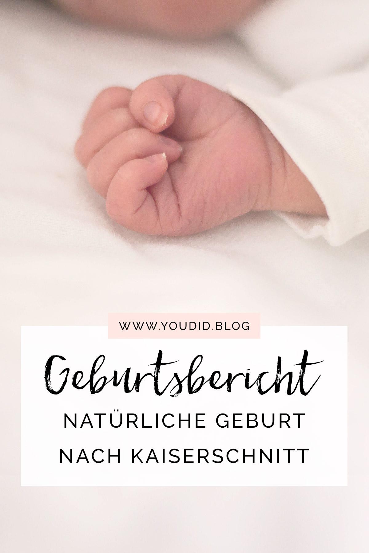 Geburtsbericht Spontangeburt nach Kaiserschnitt - Vaginale Geburt - Natürliche Geburt nach Einleitung - Meine Traumgeburt | https://youdid.blog