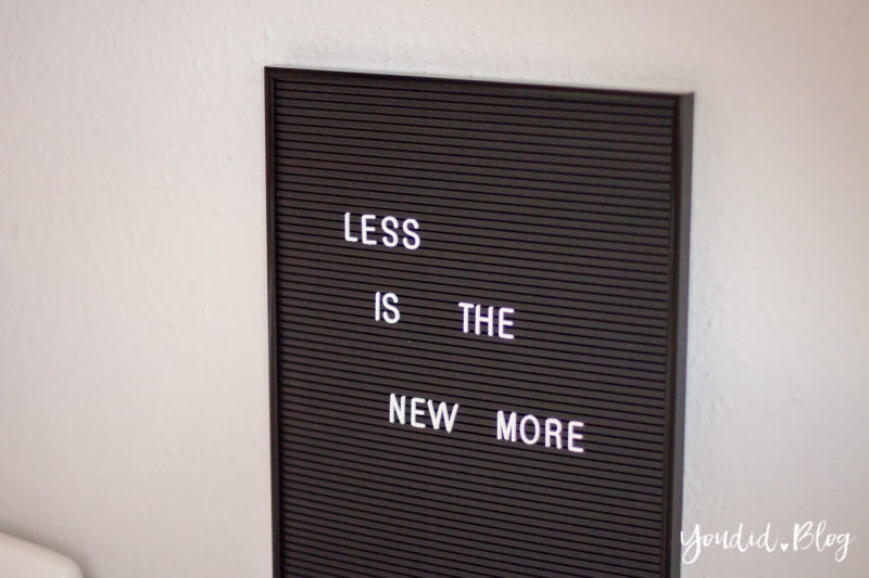 Less is the new more Letterboard | https://youdid.blog