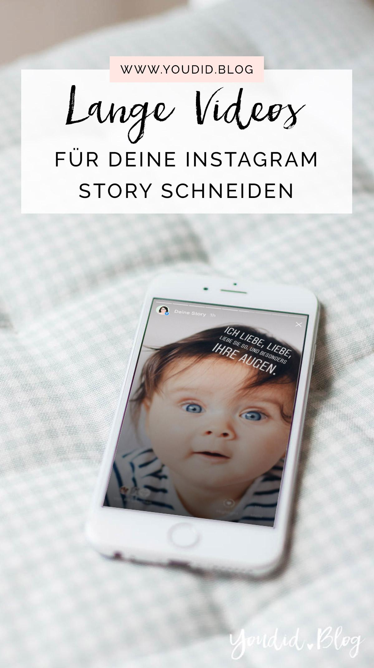 Sauberer Übergang in Instagram Stories Lange Videos schneiden für deine Instagram Story mit CutStory Anleitung | https://youdid.blog