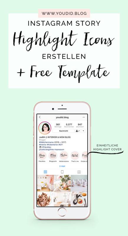 Einheitliche Instagram Highlight Cover erstellen Anleitung Tutorial - How to make Instagram Highlight Cover Free Template kostenlose Vorlage | https://youdid.blog