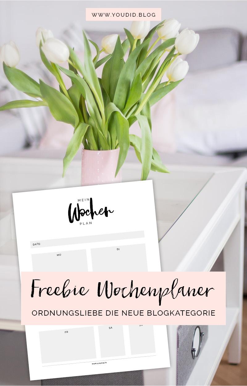 Ordnungsliebe die neue Blogkategorie Wochenplaner Freebie Free Printable Weekplanner | https://youdid.blog