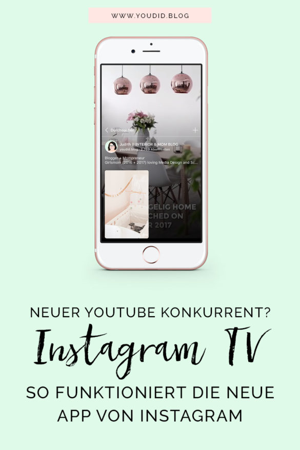 IGTV Anleitung - So funktioniert die neue Instagram Funktion Tutorial - Neuer Youtube Konkurrent - HowTo use Instagram TV Guide | https://youdid.blog