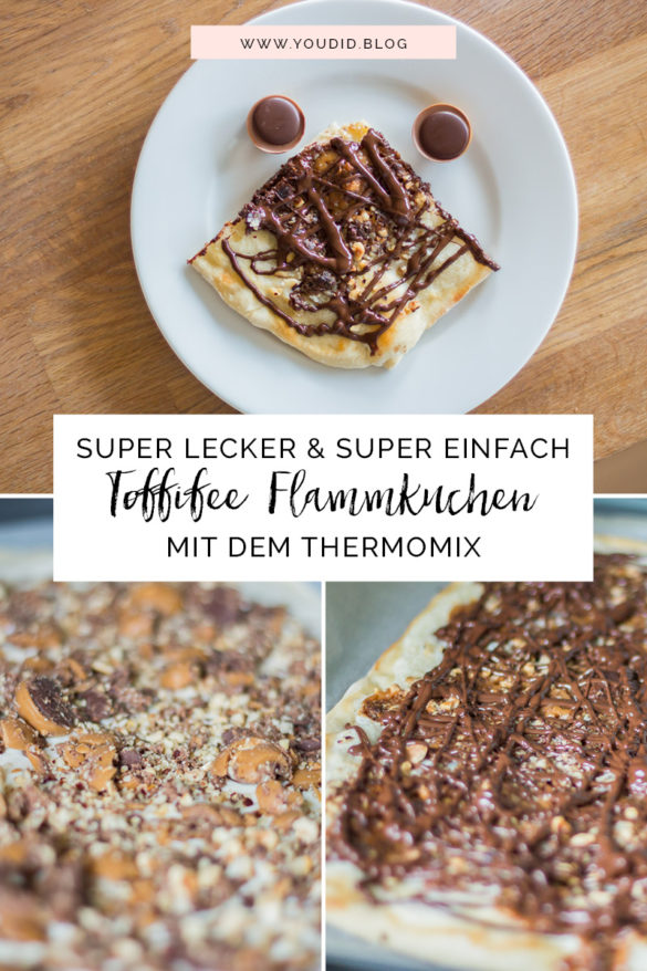 Super leckerer Toffifee Flammkuchen mit dem Thermomix | https://youdid.blog