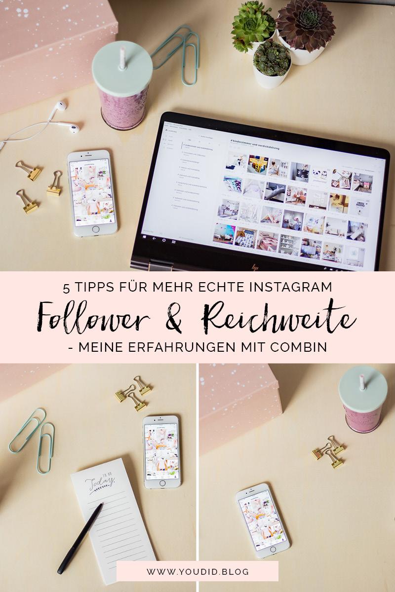 5 Tipps für mehr echte Instagram Follower und mehr Interaktion - meine Erfahrungen mit Combin | https://youdid.blog