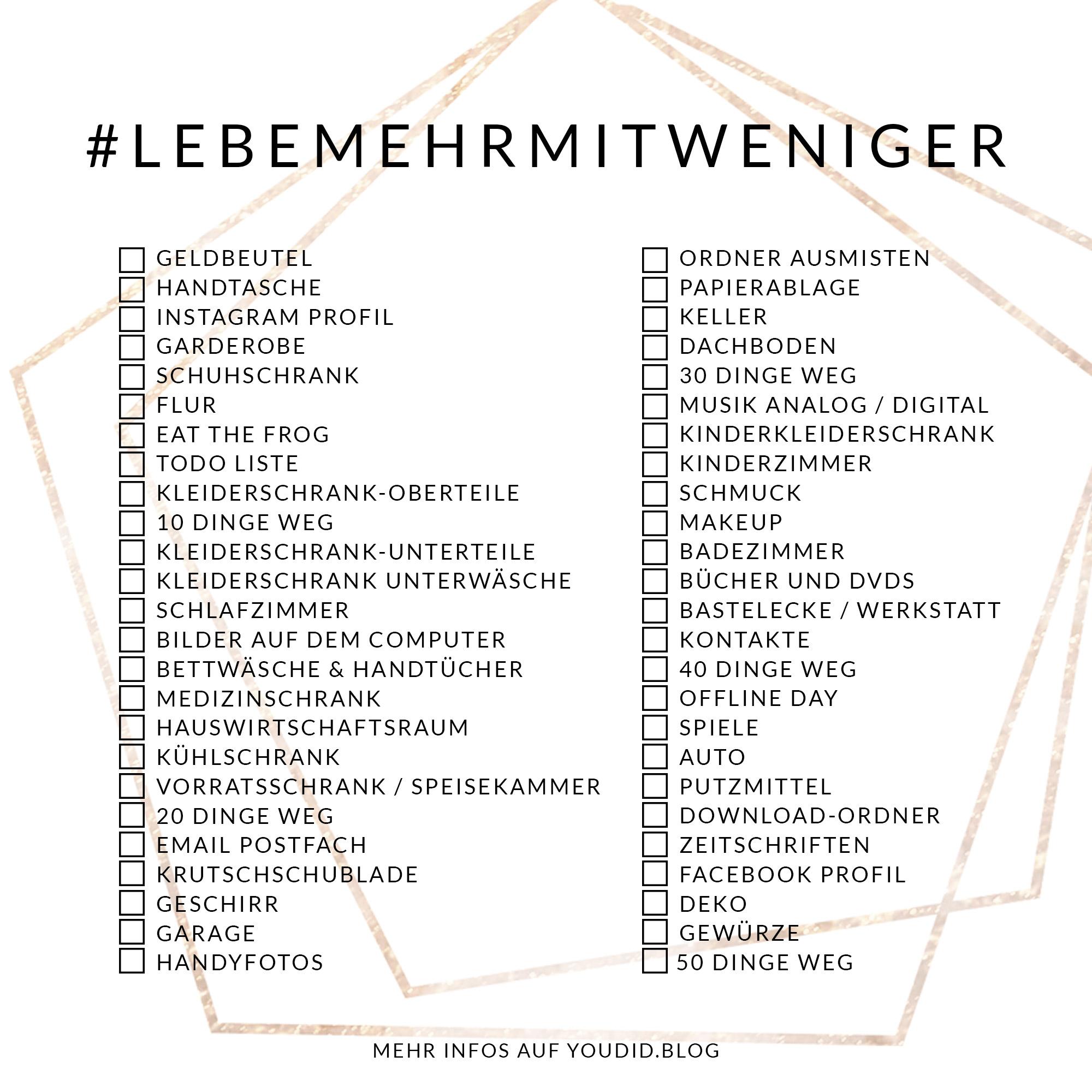 LebeMehrMitWeniger Challenge - denn weniger befreit - Youdid