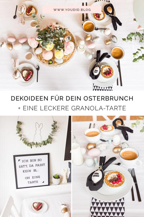 Breakfast Granola Tarte - Osterdekoideen - Ostertischdeko Ostern - Osterbrunch mit Knusper Müsli - Easter Decoration - Ostereier färben - Eier bemalen Osterhasen | https://youdid.blog