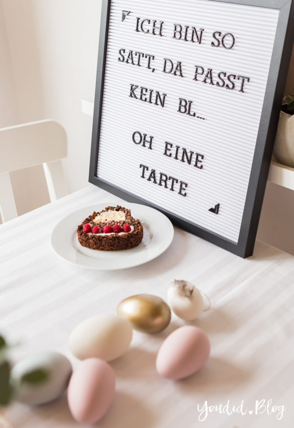 Osterbrunch mit Knusper Müsli Tarte - Dekoideen für deinen Ostertisch Ostern - Easter Decoration Happy Easter - Ostereier färben Eier bemalen - Breakfast Granola Tart | https://youdid.blog