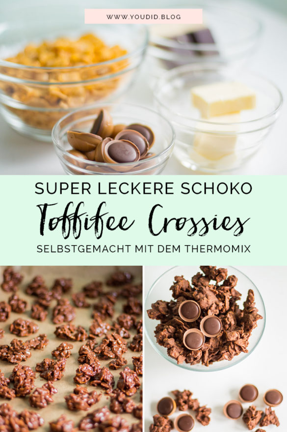 Rezept für super leckere Toffifee Schoko Crossies mit dem Thermomix selber machen selbstgemacht Chocolate Caramel Nut Choco Crossies | https://youdid.blog