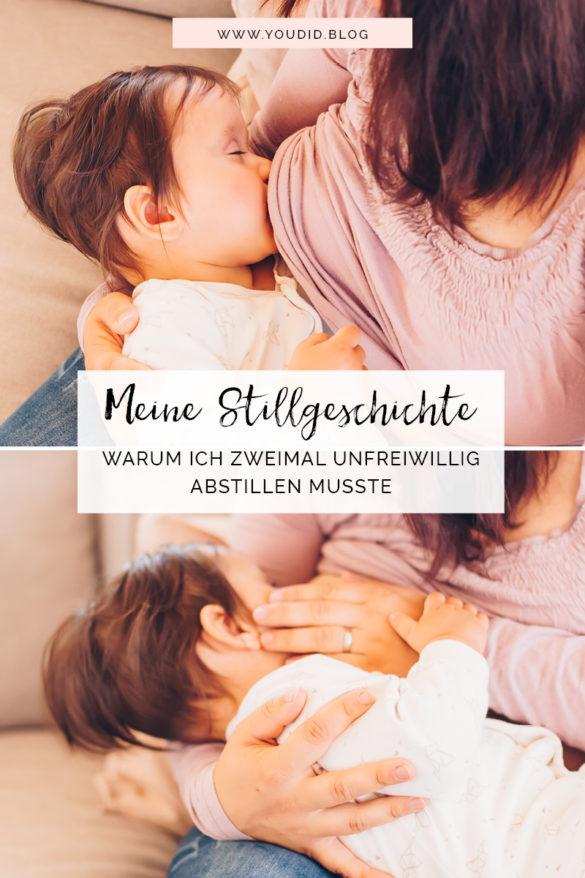 Meine Stillgeschichte Warum ich zweimal unfreiwillig abstillen musste mit 10 Monaten Breastfeeding Stillwoche | https://youdid.blog