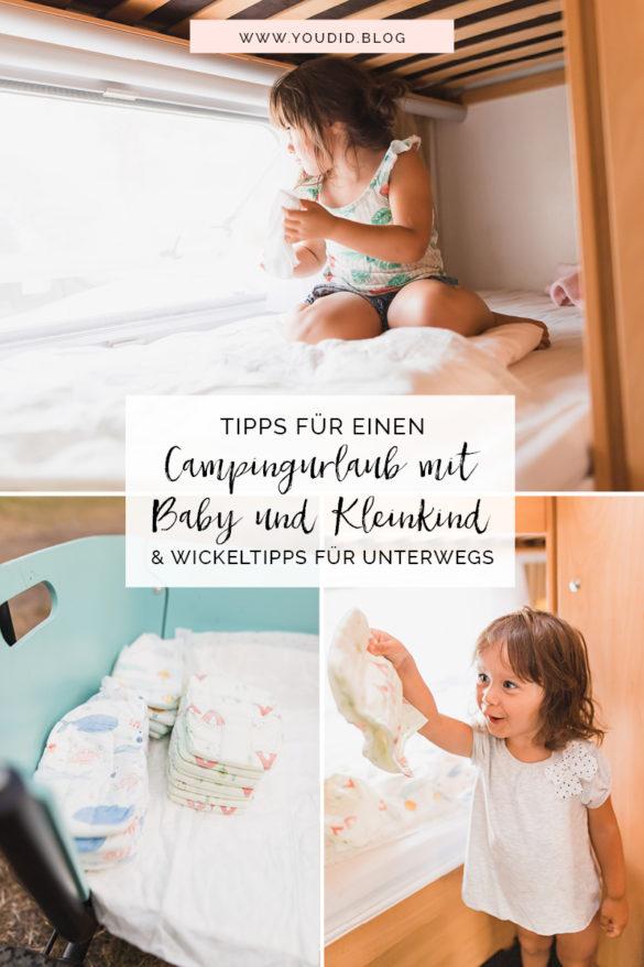 Tipps für einen Campingurlaub mit Baby und Kleinkind und Wickeltipps für unterwegs | https://youdid.blog