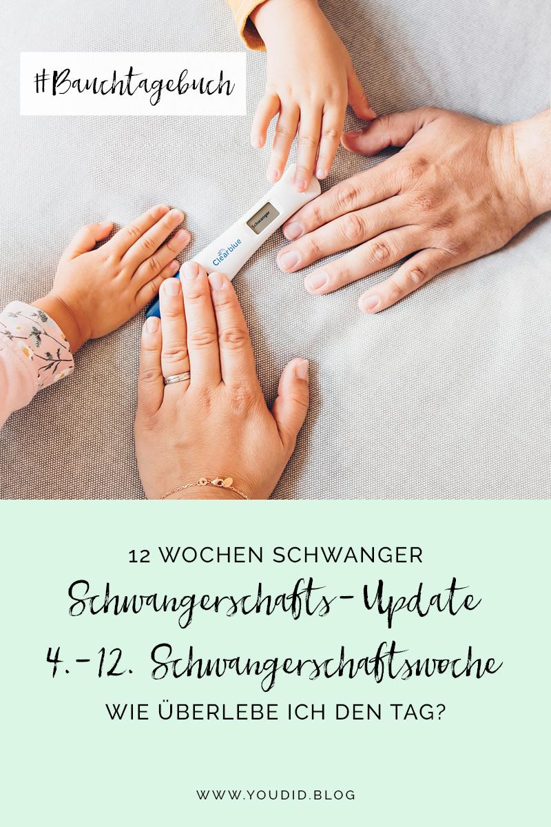 Schwangerschaftsupdate 4.-12. Schwangerschaftswoche - Bauchtagebuch 12 Wochen schwanger - Wie überlebe ich den Tag - Babybauch | https://youdid.blog