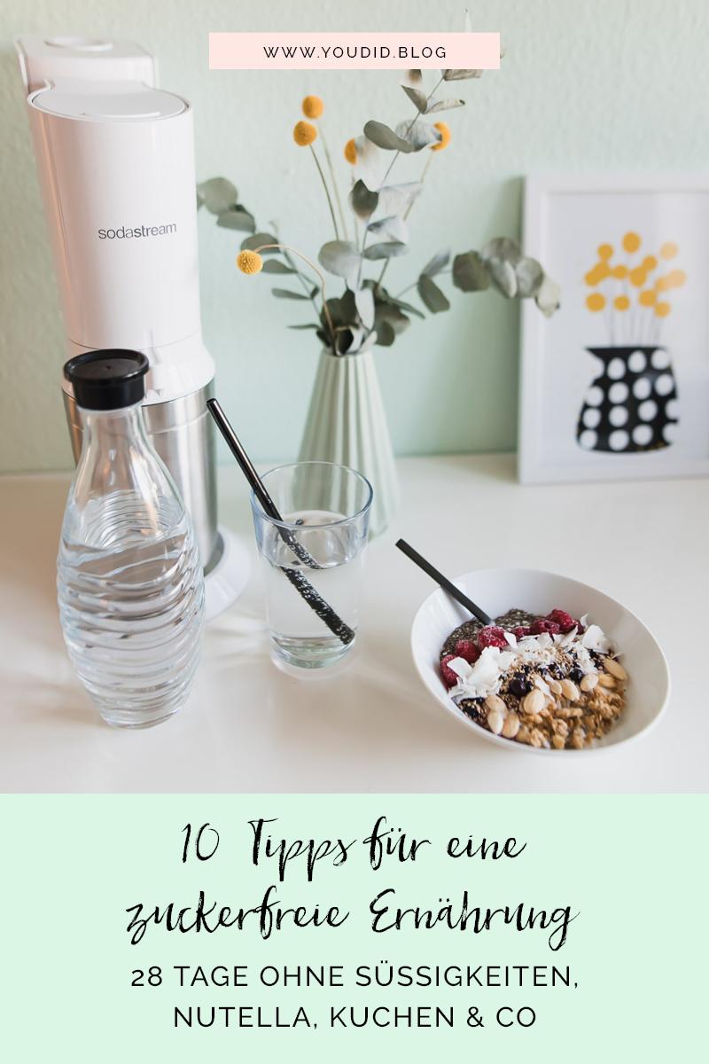 28 Tage zuckerfrei - 10 Tipps für eine zuckerfreie Ernährung lowcarb Abnehmtipps | https://youdid.blog
