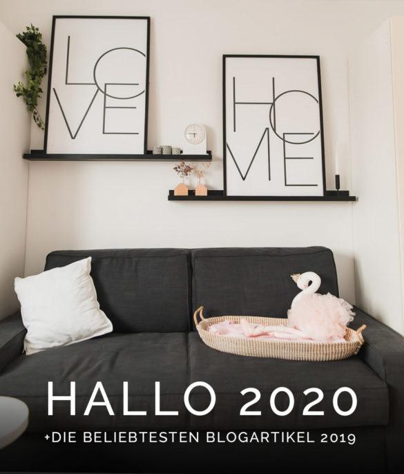 Jahresrückblick 2019 Home Sweet Home - Die besten Blogartikel von 2019 - Jahresausblick 2020