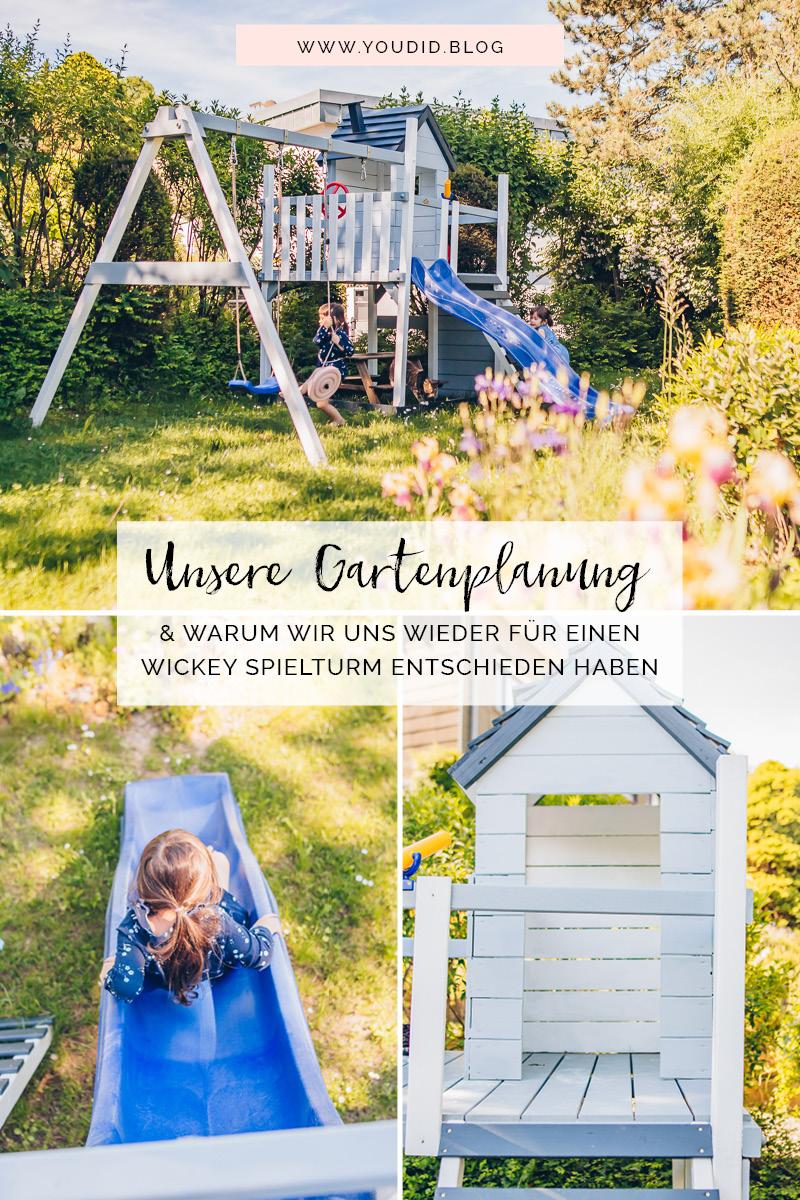 Unsere Gartenplanung und unsere Erfahrung mit dem Wickey Spielturm Smart Lodge | https://youdid.blog