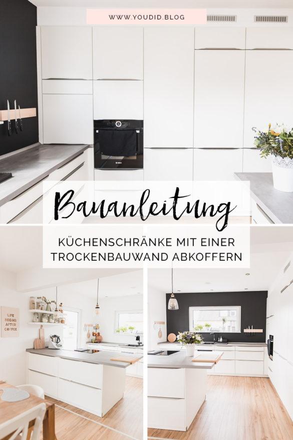 Lichtkonzept von B.K.Licht Bauanleitung Küchenabkofferung Küche verkoffern Küchenschraenke einkoffern mit Trockenbau verkleiden | https://youdid.blog