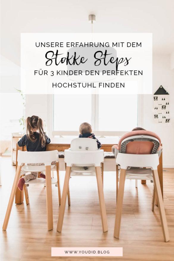 Unsere Erfahrung mit dem Stokke Steps - Der perfekte Hochstuhl für drei Kinder | https://youdid.blog