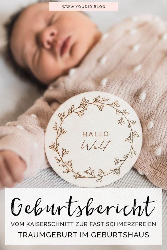 Geburtsbericht - Vom Kaiserschnitt zur fast schmerzfreien Traumgeburt im Geburtshaus Meine Wassergeburt | https://youdid.blog