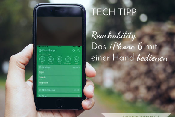 Tech Tipp Reachability Das Iphone 6 mit einer Hand bedienen